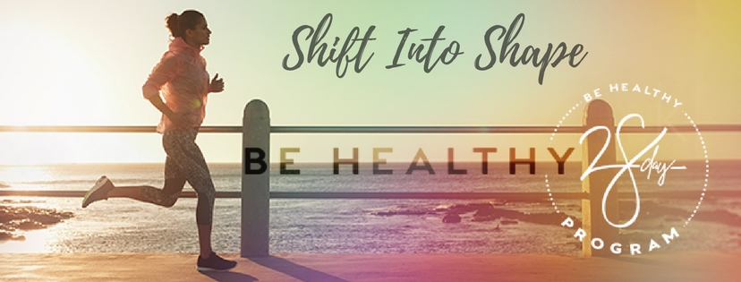 shift into shape by eating the right food while creating the mindset